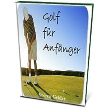 Golf für Anfänger (German Edition)