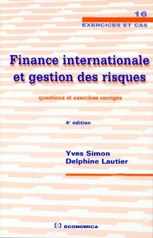 Finance internationale et gestion des risques : Questions et exercices corrigés