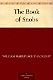 The Book of Snobs (English Edition)