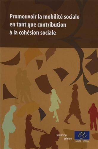 Promouvoir La Mobilité Sociale En Tant Que Contribution À La Cohésion Sociale