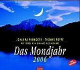 Das Mondjahr 2005. Wandkalender (Livre en allemand)