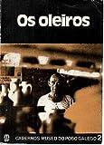 OS OLEIROS.