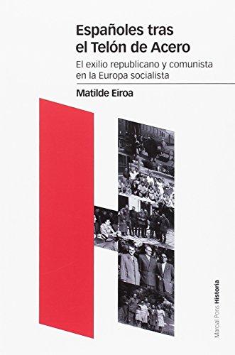 Españoles tras el telón de acero (Estudios) por Matilde Eiroa Sanfrancisco