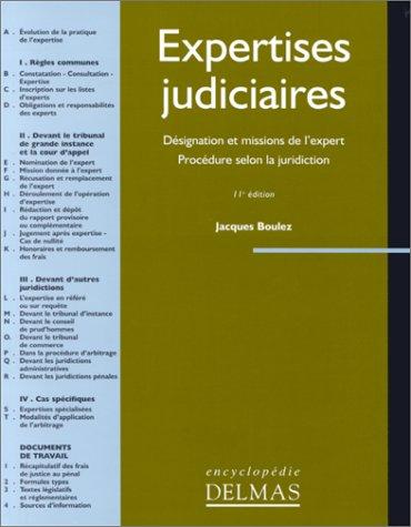 EXPERTISES JUDICIAIRES. Désignation et missions de l'expert, Procédure selon la juridiction, 11ème édition