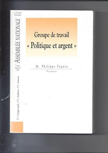 Groupe de travail sur la clarification des rapports entre la politique et l'argent (Les documents d'information) par Philippe Séguin