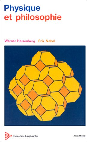 Physique et Philosophie par Werner Heinsenberg