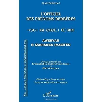 L'Officiel des prénoms berbères: Aweryan N Izarismen Imaziren