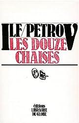 Oeuvres / Ilya Ilf et Yevguiéni Petrov  Tome 1 : Les douze chaises