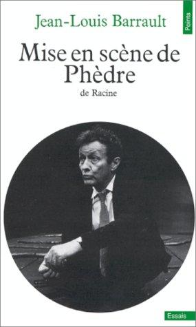 Phèdre (mise en scène) par Jean-Louis Barrault