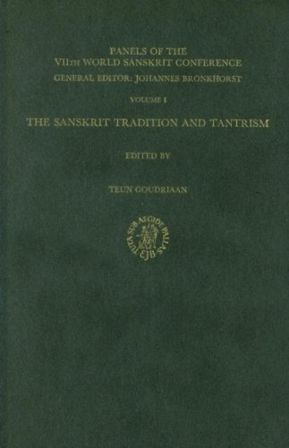 The Sanskrit Tradition and Tantrism: 001 (Panels of the VIIth World Sanskrit Conference)