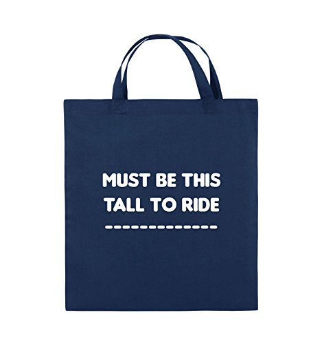 Comedy Bags - MUST BE THIS TALL TO RIDE - Jutebeutel - kurze Henkel - 38x42cm - Farbe: Schwarz / Pink Navy / Weiss