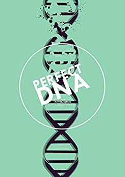 Perfect DNA by [Corpas, Manuel]