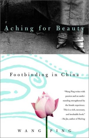 aching-for-beauty-footbinding-in-china