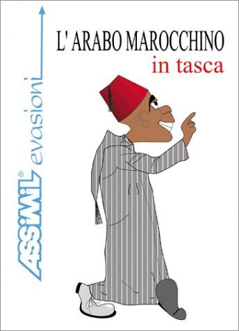 L'Arabo Marochino in tasca (en italien)
