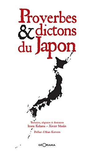 Proverbes & dictons du Japon: Recueil bilingue (LITTERATURE)