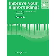 Improve Your Sight-Reading! Piano: Grade 2 / Level 2/ Elementary