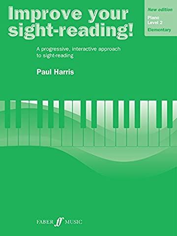 Improve Your Sight-Reading! Piano: Grade 2 / Level 2/ Elementary