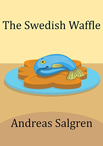 the-swedish-waffle-slightly-kooky-childrens-books-book-2-english-edition
