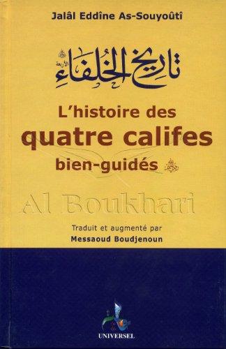 L'HISTOIRE DES QUATRE CALIFES BIEN-GUIDS