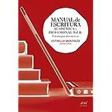 Manual De Escritura Académica Y Profesional. Ejercicios Prácticos (Ariel Letras)