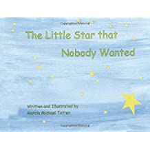 The Little Star that Nobody Wanted
