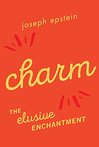 Read charm the elusive enchantment by joseph epstein pdf epub full supports all version of your device includes pdf epub and kindle version all books format are mobile friendly read online and download fandeluxe Images