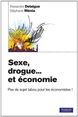 Sexe, drogue... et économie: Pas de sujet tabou pour les économistes