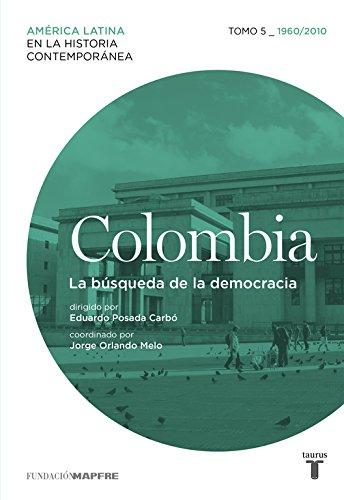 Colombia 5. 1960/2010. La búsqueda de la democracia (Mapfre) por Varios autores
