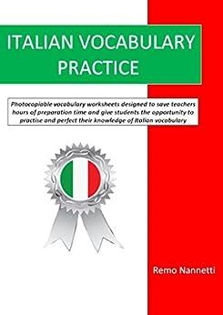 Italian Vocabulary Practice by [Nannetti, Remo]