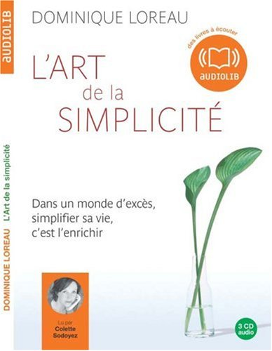 L'art de la simplicité - Audio livre 3CD AUDIO