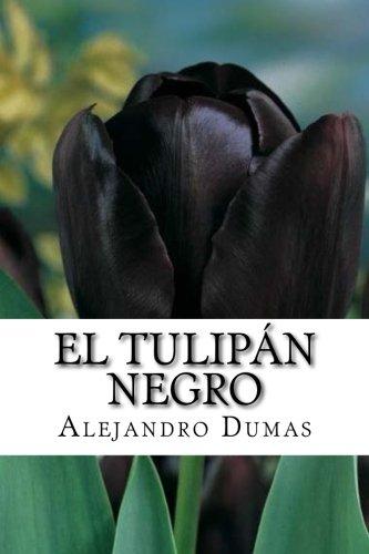El Tulipan Negro (Spanish Edition)