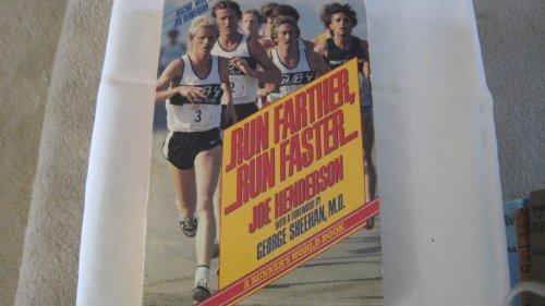 Run Farther, Run Faster por Joe Henderson