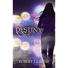 Destiny: The Girl in the Box #9 by Robert J. Crane (2014-03-31)