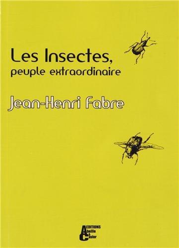 Les insectes, peuple extraordinaire