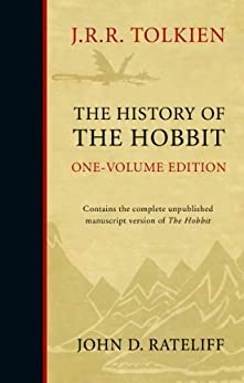 The History of the Hobbit: Mr Baggins and Return to Bag-End by [Tolkien, J. R. R., John D. Rateliff]