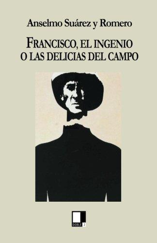 Francisco por Anselmo Suárez y Romero