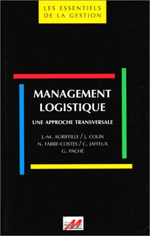 Management logistique : Une approche transversale