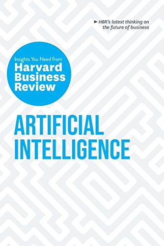 Artificial Intelligence (HBR Insights Series)