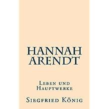 Hannah Arendt: Leben und Hauptwerke