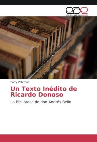 Descargar Libro Un Texto Inédito de Ricardo Donoso: La Biblioteca de don Andrés Bello de Barry Velleman