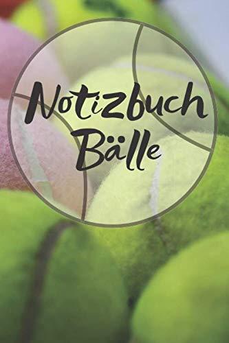 Notizbuch Bälle: Für die Notizen der Bälle im Spiel oder Bilder deines Tages, Notizheft im coolen Design, Punkteraster, 120 Seiten,