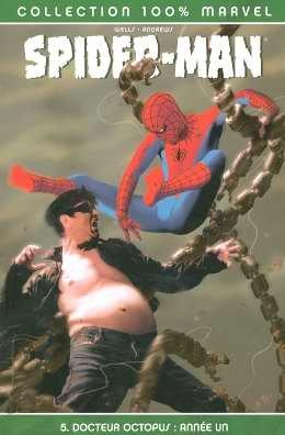 Spider-Man, Tome 5 : Docteur Octopus : année un par Zeb Wells