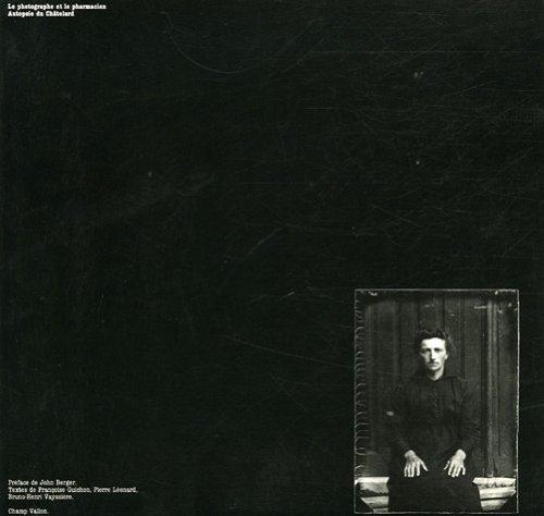 Le Photographe et le Pharmacien : Autopsie du Châtelard par Léon Aymonier