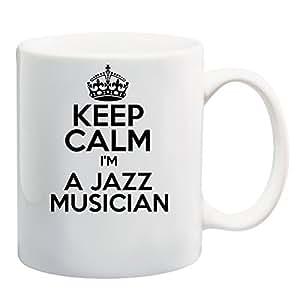 Keep Calm I'M A JAZZ MUSICIAN Mug
