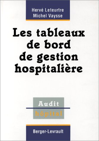 Les tableaux de bord de gestion hospitalière