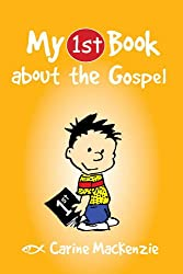 My First Book About the Gospel (My First Books)