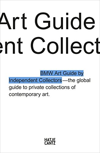 the-fourth-bmw-art-guide-by-independent-collectors