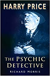 Harry Price: The Psychic Detective