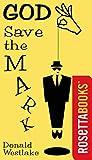 God Save the Mark (English Edition)