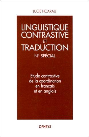 Etude contrastive de la coordination en français et en anglais